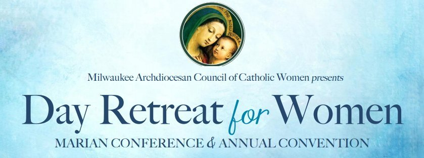 Day Retreat for Women - Marian Conference & Annual Convention